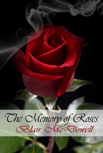 The Memory of Roses